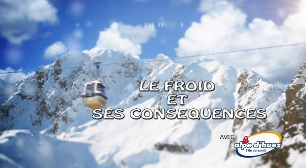 Vidéo Le froid et ses conséquences