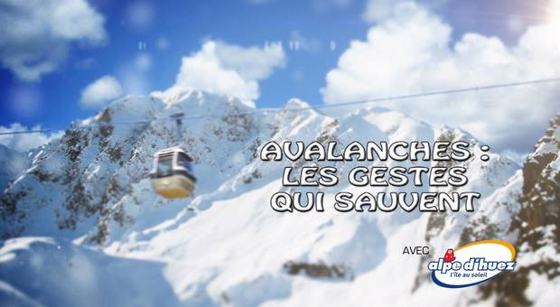Vidéo Avalanches : les gestes qui sauvent
