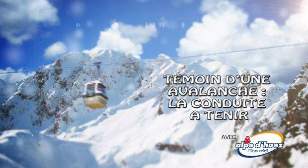 Vidéo Avalanche : la conduite à tenir