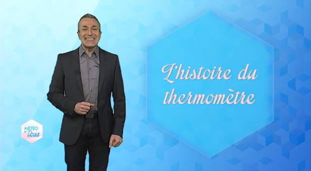 Vidéo L'histoire du thermomètre