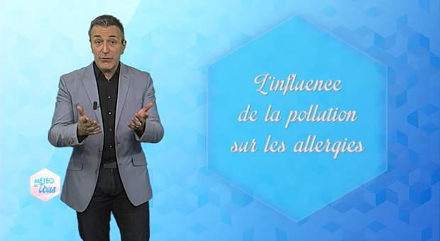 Vidéo L'influence de la pollution sur les allergies
