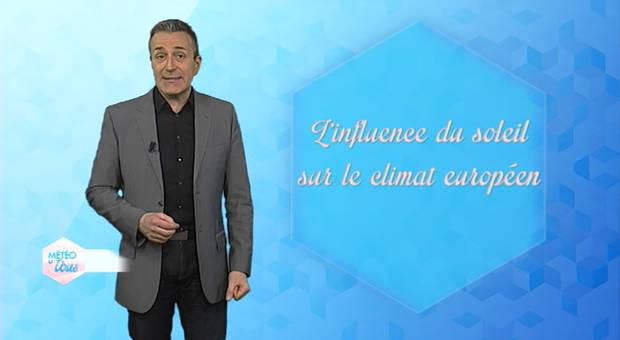 Vidéo L'influence du soleil sur le climat européen