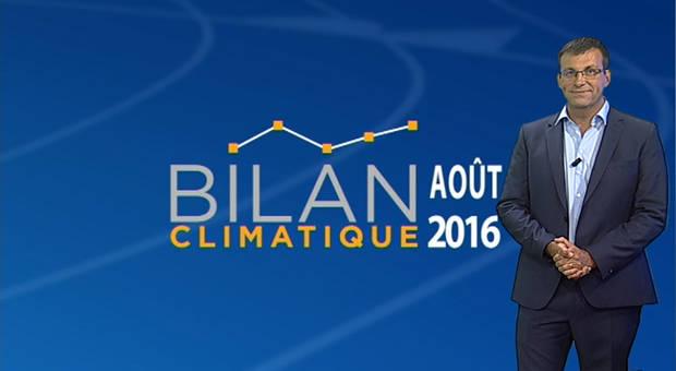Vidéo Bilan climatique d'août 2016
