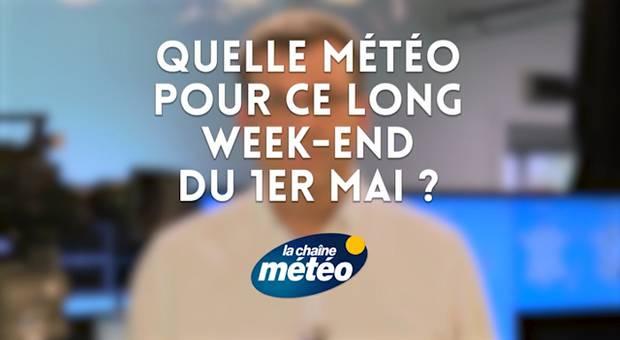 Vidéo Quelle météo pour ce long week-end du 1er mai ?