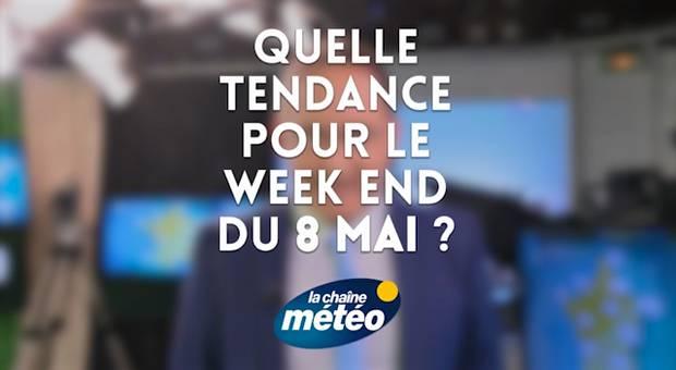 Vidéo Quelle tendance pour le week end du 8 mai ?