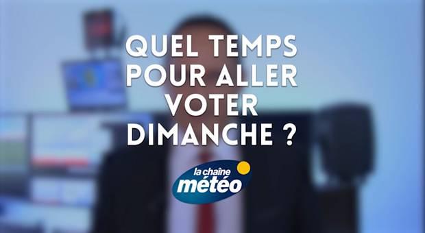 Vidéo Quel temps pour aller voter dimanche ?