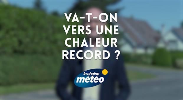 Vidéo Vers une chaleur record ?