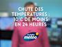 Chute des températures : 10°C de moins en 24 heures