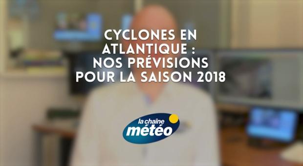 Vidéo Cyclones 2018 : nos prévisions pour la saison
