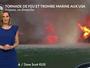 Tornade de feu et trombe marine aux USA